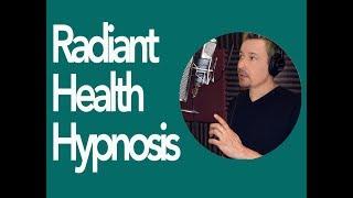 Radiant Health Platinum Hypnosis by Dr. Steve G. Jones