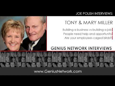 Tony & Mary Miller:  Genius Network Interviews