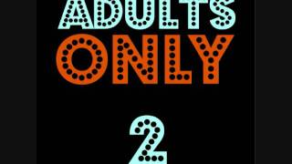 Adults Only Vol 2 - Suck My Photon (Space Dub)