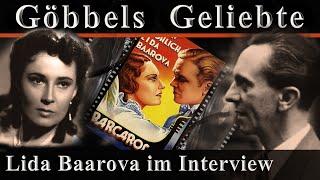 LIDA BAAROVA - JOSEPH GÖBBELS GELIEBTE IM INTERVIEW - Die letzten Zeitzeugen berichten