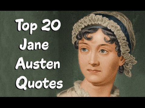 Top 20 Jane Austen Quotes (Author of Pride and Prejudice)