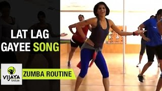Zumba Routine on Lat Lag Gayee Song | Zumba Dance Fitness | Choreographed by Vijaya Tupurani
