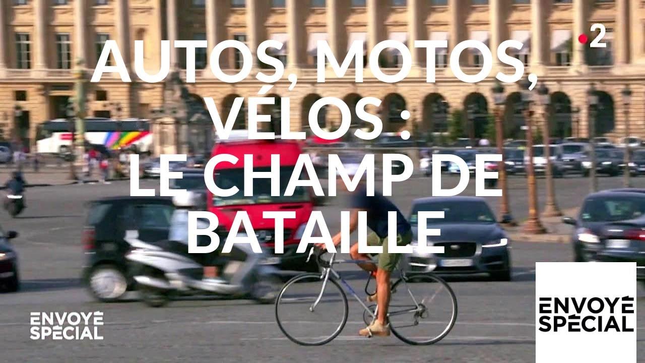 Envoyé spécial.  Autos, motos, vélos : le champ de bataille - 11 avril 2019 (France 2)