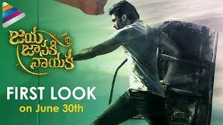 Jaya Janaki Nayaka Movie First Look   on 30th June   Bellamkonda Sreenivas   Rakul   Jagapathi Babu