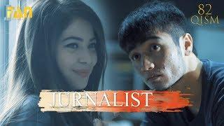 Журналист Сериали 82   қисм  Jurnalist Seriali 82   Qism