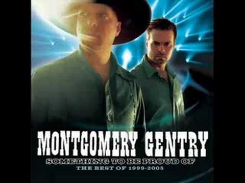 Montgomery Gentry (somethin to be proud of)