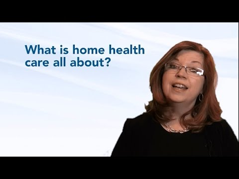 What is home health care all about?