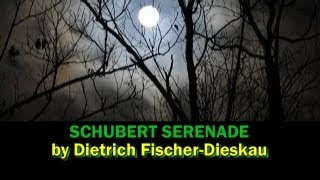 Schubert Serenade - Fischer-Dieskau, with lyrics & English translation subtitles