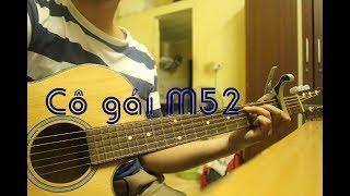 Cô gái M52 guitar cover by NTG