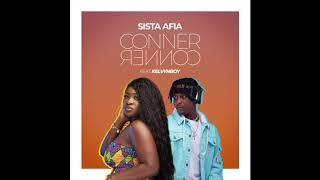 Sista Afia - Conner Conner ft. Kelvyn Boy (Audio Slide)
