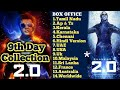 2.0 9th Day Box Office Collection | Rajinikanth | Akshay Kumar | Robot 2.0 | 2.0 9th Day Collection