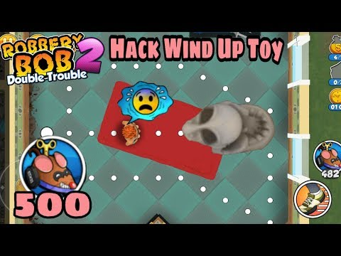 Robbery Bob 2 Hack Long Runner Bob With 500 Wind Up Toy Part 17