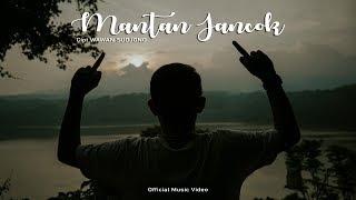 MANTAN JANCOK - Wawan Sudjono [Official Music Video]