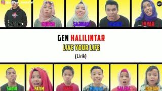 Live Your Life Lirik - Gen Halilintar (Terbaru 2020) | Gen Halilintar Song Lirik