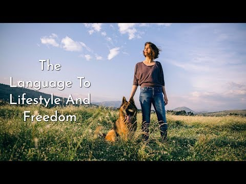 The Language To Lifestyle And Freedom