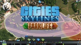 Cities Skylines - Parklife Gameplay Reveal Trailer
