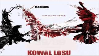 Maximus-Waleczne Serce 2 (001){Kowal Losu} Kawałek motywacyjny, siłownia,sporty kontaktowe, walka