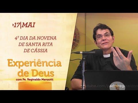 Experiência de Deus   17-05-2018   4º Dia da Novena de Santa Rita de Cássia