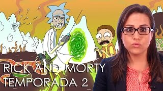 Rick y Morty reciben segunda temporada