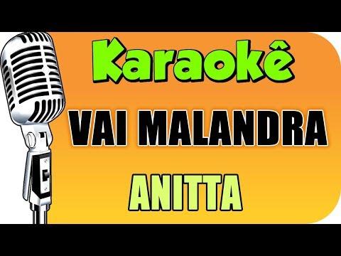 🎤Anitta - Vai Malandra - Karaokê