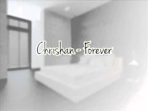 Chrishan - Forever [DL] - thaikidx76