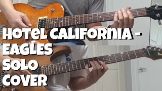 Eagles  -  Hotel California Solo Cover