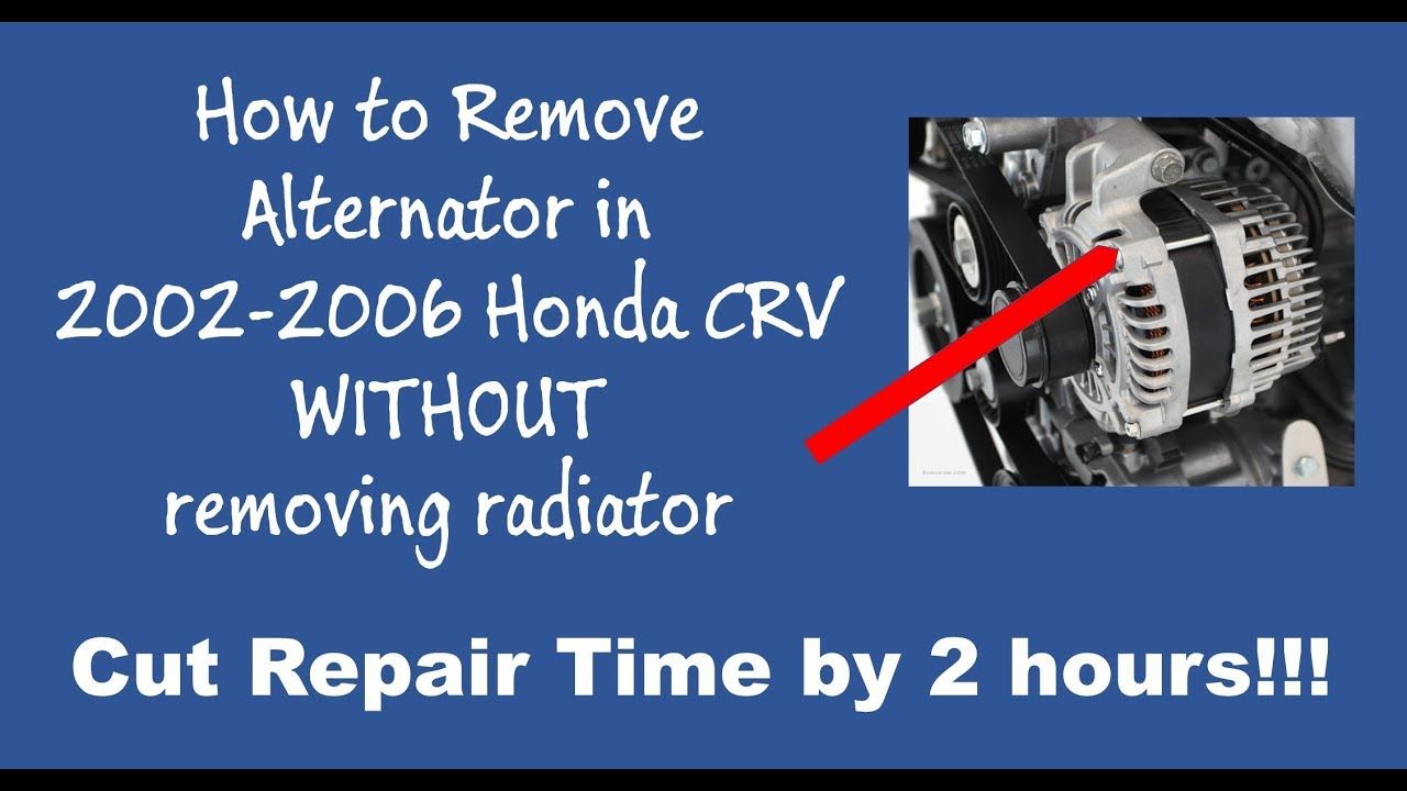 How To Remove 2005 Honda Crv Alternator Without Removing Radiator Part 1