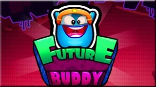 Future Buddy Game Walkthrough (All Levels)