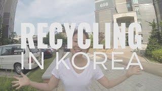 Recycling in Korea? One good thing Korea accomplished / 한국에서 재활용
