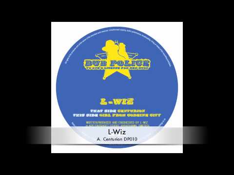 L-WIZ :: Centurion :: DP010 :: Out Now on Dub Police