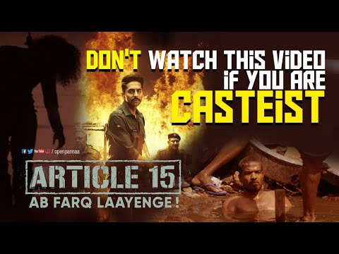 Don't Watch This Video If You Are Casteist | Article15 Movie Review | Ayushmann Khurrana