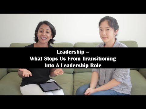 Leadership: What Stops Us From Transitioning Into A Leadership Role