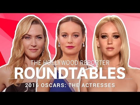 Jennifer Lawrence, Brie Larson, Kate Winslet and More Actresses on THR's Roundtables | Oscars 2016