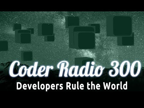 Developers Rule the World | CR 300