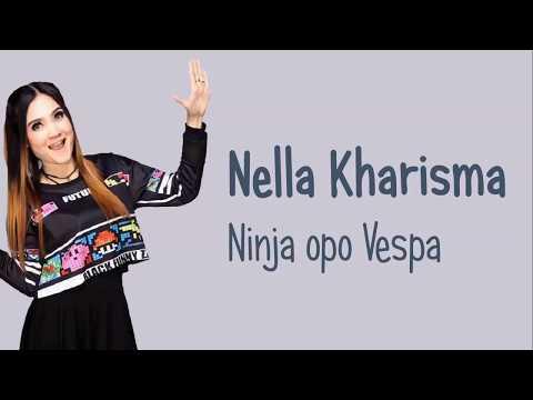 Nella Kharisma - Ninja opo Vespa (Lirik Video)