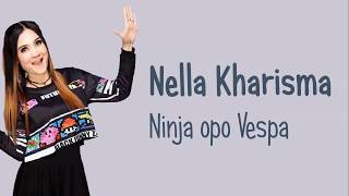 Gambar cover Nella Kharisma - Ninja opo Vespa (Lirik Video)
