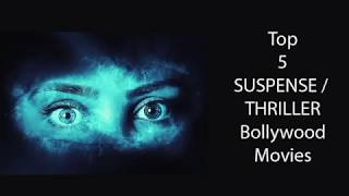 TOP 5 must watch Suspense Thriller Bollywood Hindi Movies