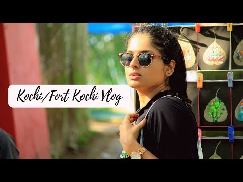 Kochi/Fort Kochi Vlog