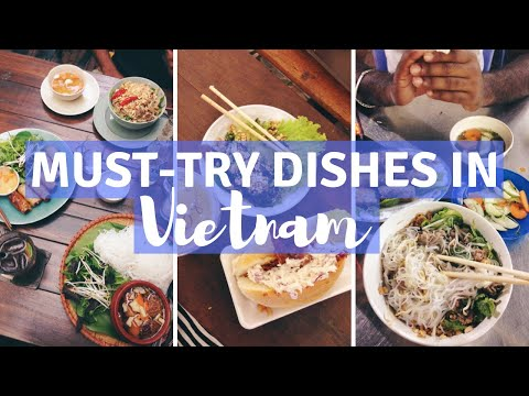 MUST-TRY DISHES IN VIETNAM | paintitcerulean