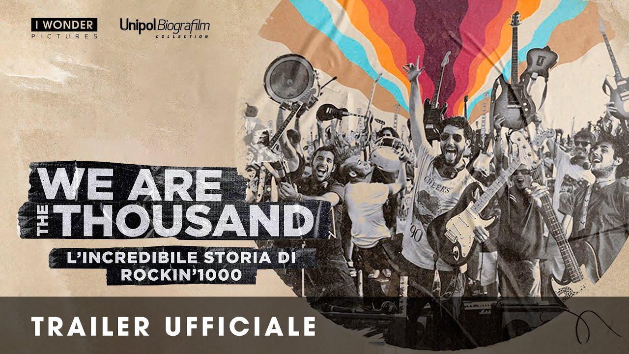 We Are The Thousand - L'incredibile storia di Rockin'1000 I Trailer ufficiale HD