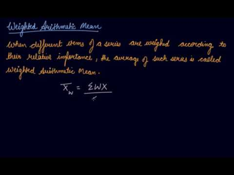 Weighted Arithmetic Mean | Class 11 Economics Measures of Central Tendency