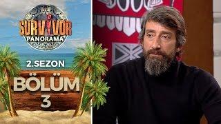 Survivor Panorama 2.Sezon | 3.Bölüm