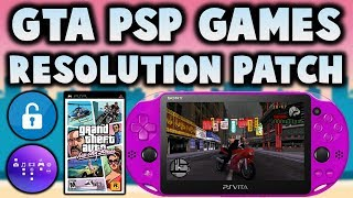 PS Vita GTA PSP Games Native Resolution Patch! (Adrenaline 6.9)