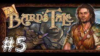 The Bard's Tale [PC] Walkthrough Gameplay HD 1080p Part 5