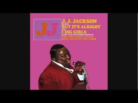 J.J. Jackson - But, It's Alright