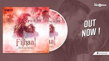 Filhall (B Praak & Jaani) - DJ Swag Remix   Akshay Kumar Ft Nupur Sanon    Arvindr Khaira   Love Mix