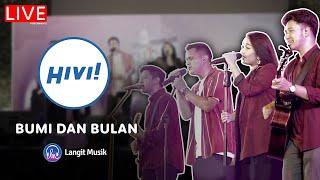 HIVI - BUMI DAN BULAN | LIVE PERFORMANCE | BISIK BERSAMA HIVI | ALWAYS HD