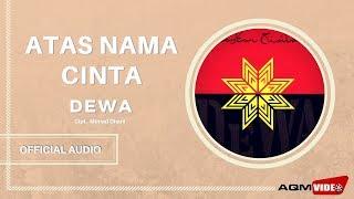 Dewa - Atas Nama Cinta | Official Audio