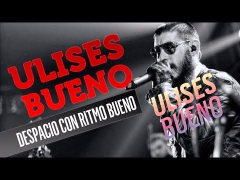 09. Ulises Bueno - Perdóname, papá - Cd Despacito con ritmo Bueno
