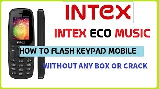 How to Flash Intex Eco Music (feature Phone) SPD - Without Box